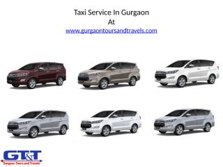 Taxi Service In Gurgaon- Gurgaon Tours And Travels.pptx