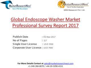 Global Endoscope Washer Market Professional Survey Report 2017.pdf